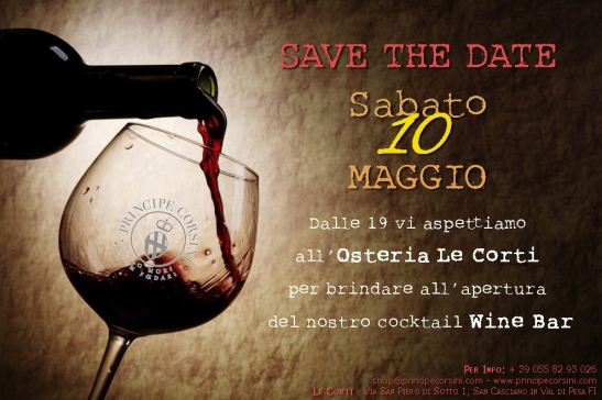 SAVE THE DATE! Sabato 10 Maggio apertura cocktail Wine Bar a l'Osteria Le Corti